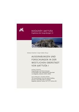 Abbildung von Schachner / Seeher | Ausgrabungen und Forschungen in der Westlichen Oberstadt von Hattusa I | 1 Beilage | 2016 | 24