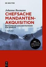 Chefsache Mandantenakquisition | Busmann | 2. überarbeitete und erweiterte Auflage, 2017 | Buch (Cover)