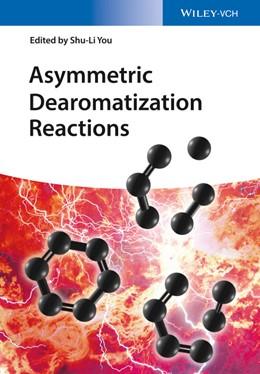 Abbildung von You | Asymmetric Dearomatization Reactions | 2016