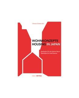Abbildung von Schittich | Wohnkonzepte in Japan / Housing in Japan | bilingual edition | 2016 | Typologien für den kleinen Rau...