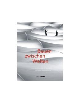 Abbildung von Bauen zwischen Welten | 1. Auflage | 2016 | beck-shop.de