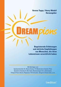 Abbildung von Wedell / Tuppy (Hrsg.) | Dreampions | 1. Auflage | 2016 | beck-shop.de