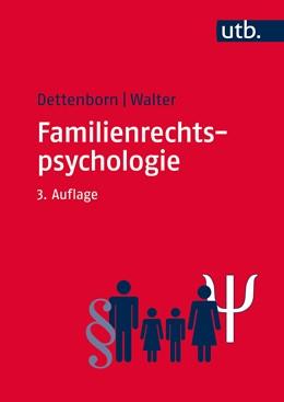 Abbildung von Dettenborn / Walter | Familienrechtspsychologie | 3. Auflage | 2016 | beck-shop.de