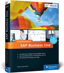 Abbildung von Mayerhofer | SAP Business One | 2016 | Das Standardwerk für Einsteige...