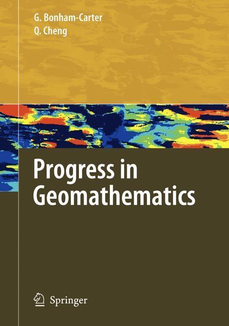 Progress in Geomathematics | Bonham-Carter / Qiuming, 2008 | Buch (Cover)