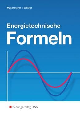 Abbildung von Maschmeyer / Wesker / Roters | Energietechnische Formeln | 14. Auflage | 2016 | Formelsammlung