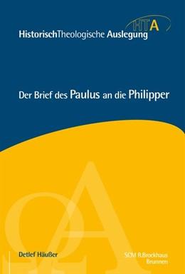 Abbildung von Häußer | Der Brief des Paulus an die Philipper | 1. Auflage | 2018 | beck-shop.de
