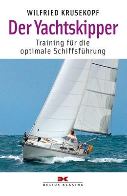 Abbildung von Krusekopf | Der Yachtskipper | 2. Auflage | 2016 | beck-shop.de