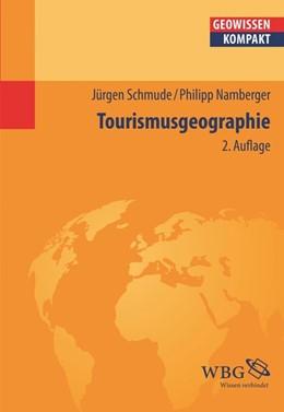 Abbildung von Schmude / Cyffka   Tourismusgeographie   2., aktual. Aufl   2016