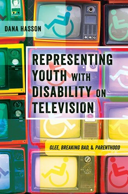 Abbildung von Hasson | Representing Youth with Disability on Television | 1. Auflage | 2016 | 23 | beck-shop.de