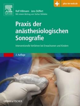 Abbildung von Hillmann / Döffert   Praxis der anästhesiologischen Sonografie   2016   Interventionelle Verfahren bei...