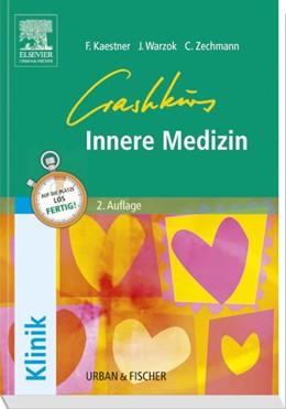 Abbildung von Kaestner / Krautter / Zechmann | Crashkurs Innere Medizin | Print-on-Demand Ausgabe der 2. Auflage | 2008