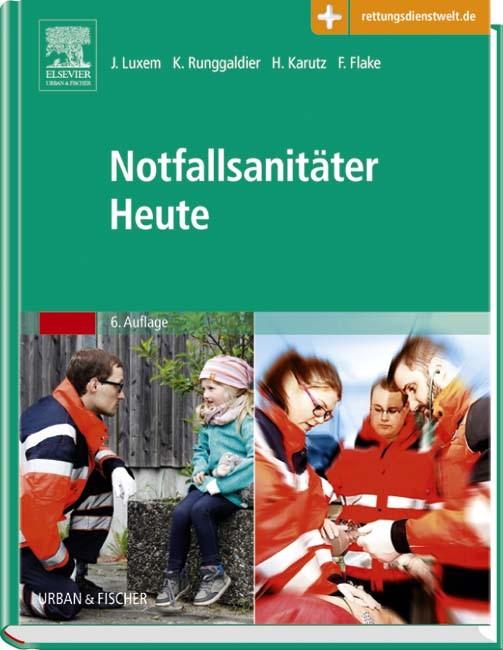 Notfallsanitäter Heute | Luxem / Runggaldier / Karutz / Flake | 6. Auflage, 2016 (Cover)