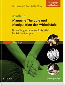 Abbildung von Hengeveld / Banks   Maitland • Manuelle Therapie und Manipulation der Wirbelsäule   5. Auflage   2016   beck-shop.de