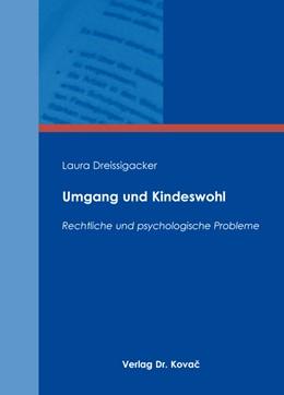 Abbildung von Dreissigacker | Umgang und Kindeswohl | 2016 | Rechtliche und psychologische ... | 54