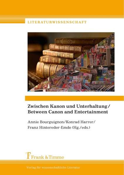 Zwischen Kanon und Unterhaltung/Between Canon and Entertainment | Bourguignon / Harrer / Hintereder-Emde, 2016 | Buch (Cover)
