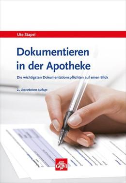 Abbildung von Stapel | Dokumentieren in der Apotheke | 2. Auflage | 2016 | beck-shop.de
