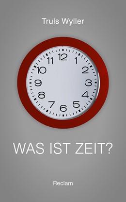 Abbildung von Wyller | Was ist Zeit? | 2016 | Ein Essay