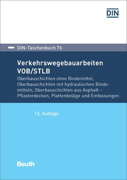 Abbildung von DIN e.V. | Verkehrswegebauarbeiten VOB/STLB-Bau | 1. Auflage | 2017 | 76 | beck-shop.de
