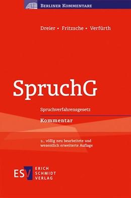 Abbildung von Dreier / Fritzsche / Verfürth | SpruchG | 2., völlig neu bearbeitete und wesentlich erweiterte Auflage | 2016 | Spruchverfahrensgesetz