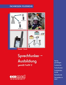 Abbildung von Demel / Strott   Sprechfunker-Ausbildung gemäß FwDV 2   1. Auflage   2016   beck-shop.de