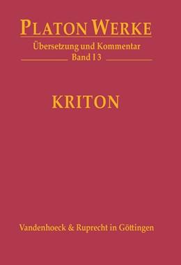 Abbildung von Platon / Bernard | Kriton | 1. Auflage | 2016 | beck-shop.de
