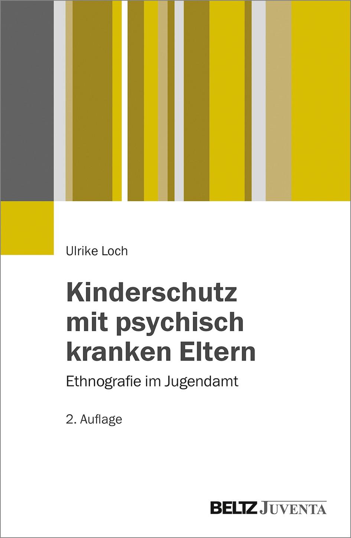 Abbildung von Loch | Kinderschutz mit psychisch kranken Eltern | 2., aktualisierte Aufl. | 2016