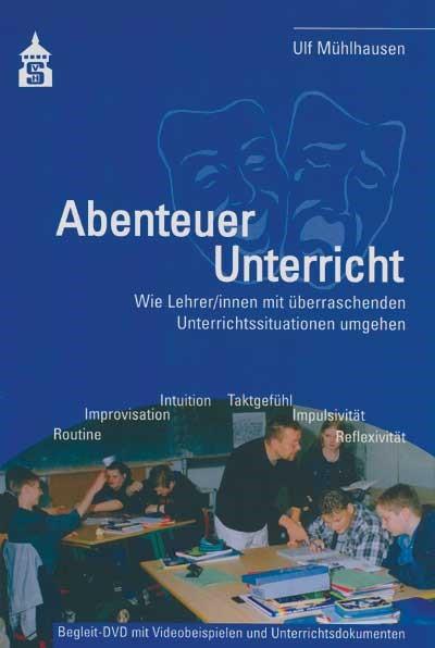 Abenteuer Unterricht | Mühlhausen | mit Begleit-DVD, 2016 (Cover)