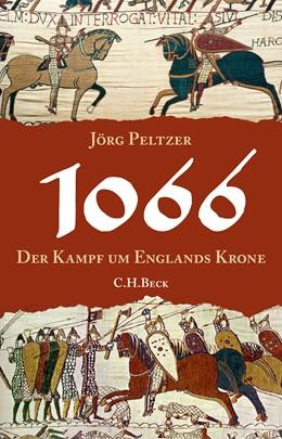 Abbildung von Peltzer, Jörg | 1066 | 1. Auflage | 2018 | beck-shop.de