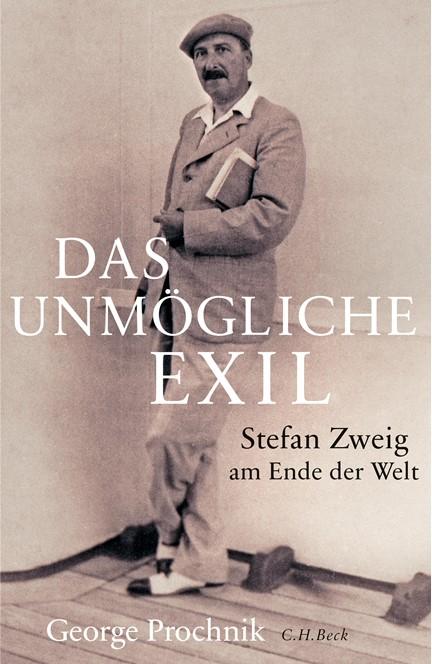 Cover: George Prochnik, Das unmögliche Exil