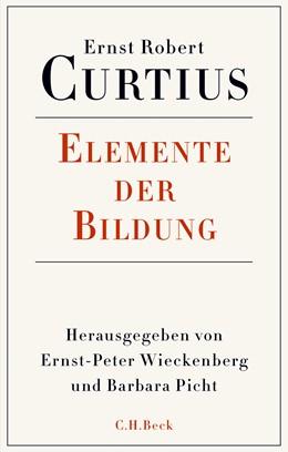 Abbildung von Curtius, Ernst Robert   Elemente der Bildung   2017