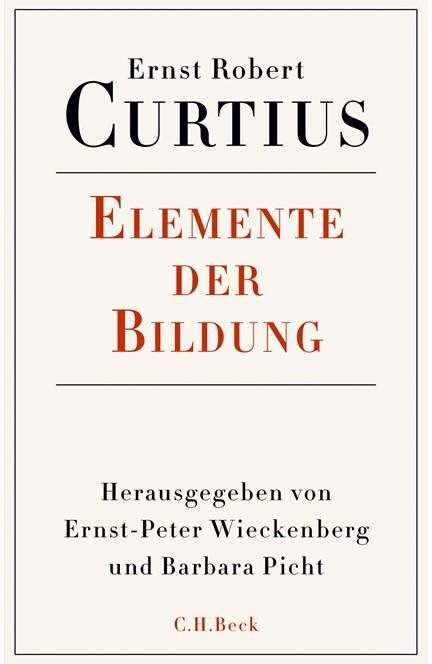 Cover: Ernst Robert Curtius, Elemente der Bildung