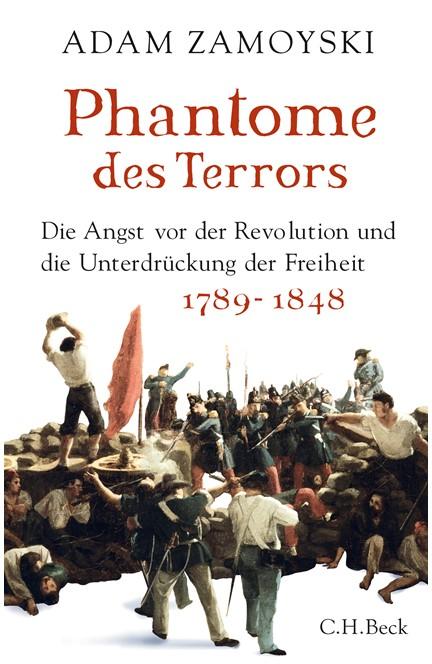 Cover: Adam Zamoyski, Phantome des Terrors