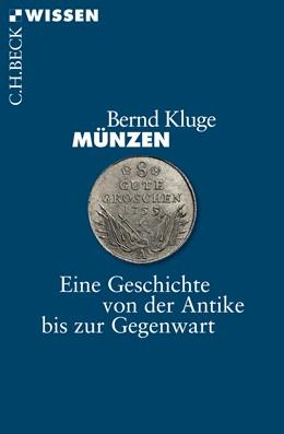Abbildung von Kluge, Bernd | Münzen | 2016 | Eine Geschichte von der Antike... | 2861