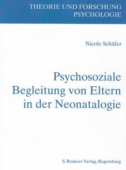 Abbildung von Schäfer | Psychosoziale Begleitung von Eltern in der Neonatologie | 2015