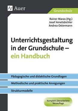 Abbildung von Maras / Ametsbichler   Unterrichtsgestaltung in der Grundschule   5. Auflage   2018   Pädagogische und didaktische G...