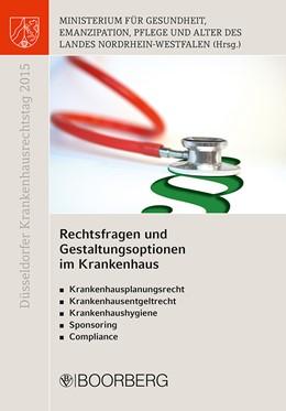Abbildung von Düsseldorfer Krankenhausrechtstag 2015 | 1. Auflage | 2016 | beck-shop.de
