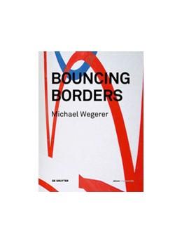 Abbildung von Manner / Besant | Michael Wegerer. Bouncing Borders | 2016 | Daten, Skulptur und Grafik / D...