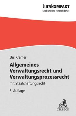 Abbildung von Kramer | Allgemeines Verwaltungsrecht und Verwaltungsprozessrecht | 3. Auflage | 2017 | mit Staatshaftungsrecht
