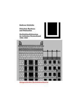 Abbildung von Schätzke | Zwischen Bauhaus und Stalinallee | 2. Auflage | 2016