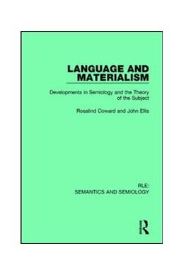 Abbildung von Coward / Ellis   Language and Materialism   1. Auflage   2016   beck-shop.de