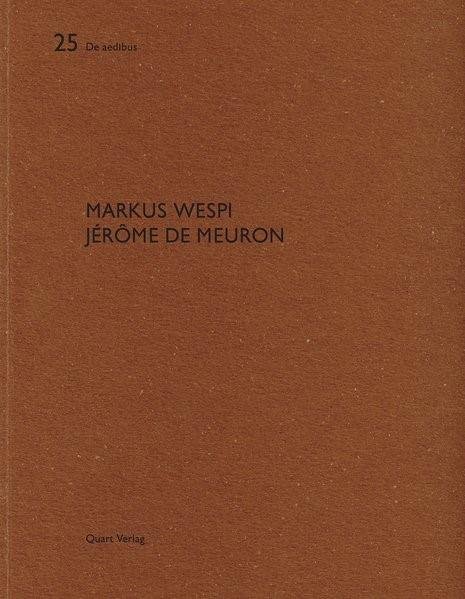 Abbildung von Adam / Wirz | Markus Wespi Jérôme de Meuron | 2008