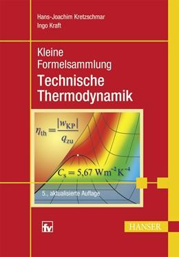 Abbildung von Kretzschmar / Kraft | Kleine Formelsammlung Technische Thermodynamik | 5., aktualisierte Auflage | 2016