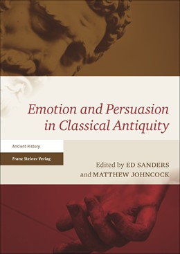 Abbildung von Sanders / Johncock | Emotion and Persuasion in Classical Antiquity | 2016