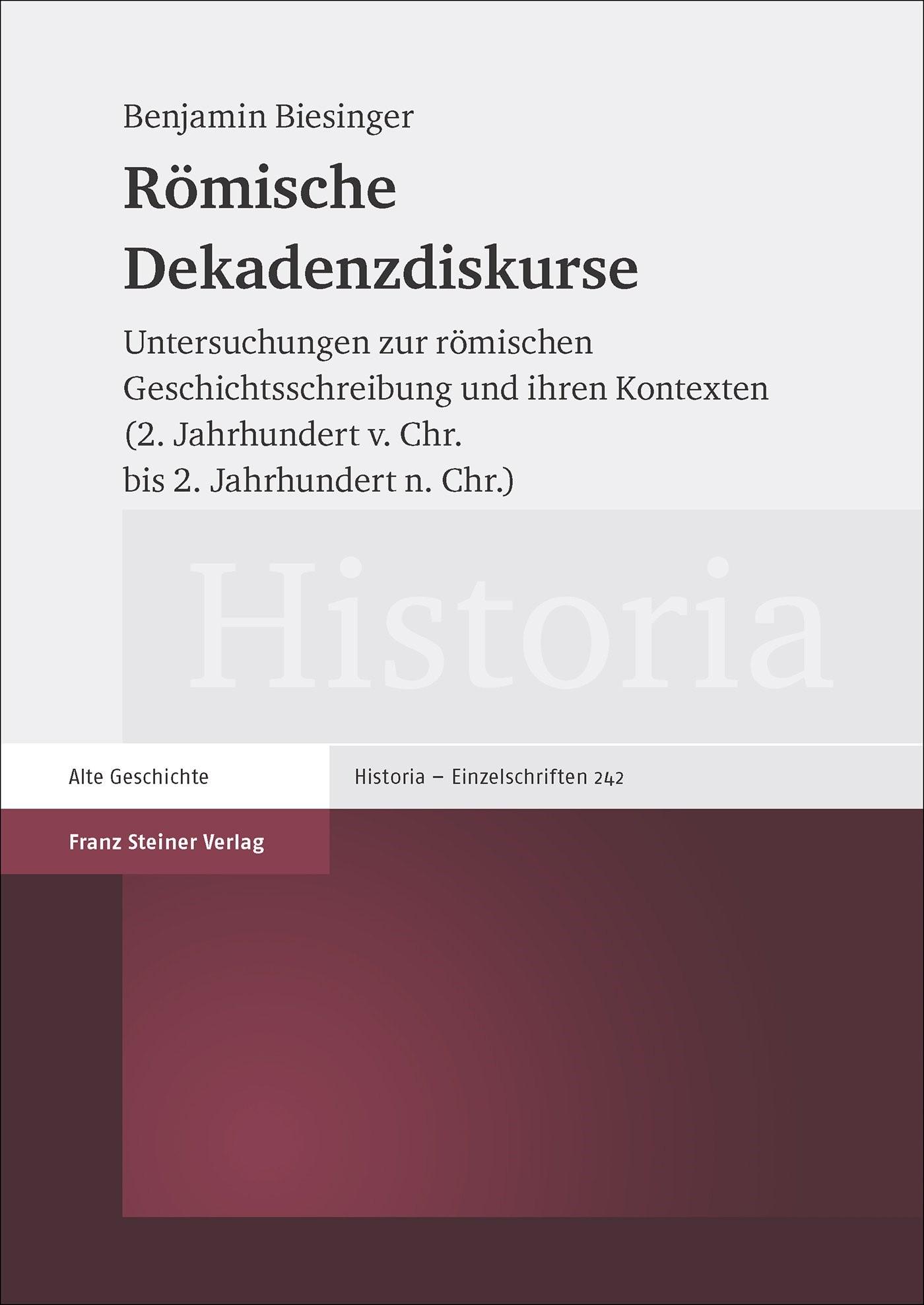 Abbildung von Biesinger | Römische Dekadenzdiskurse | 2016