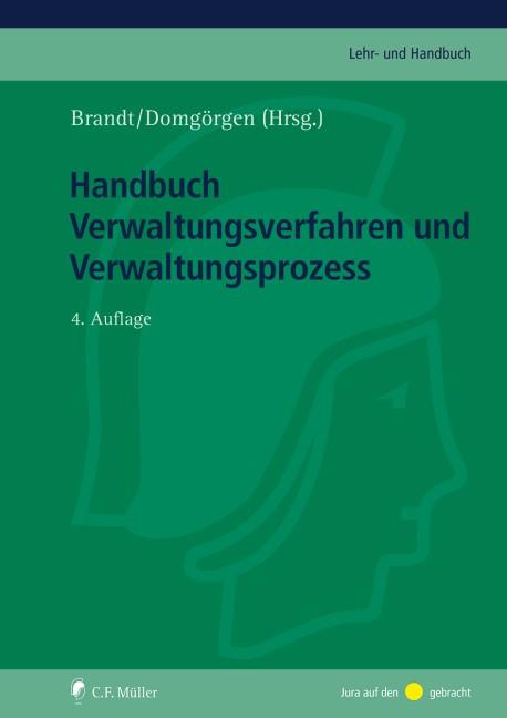 Handbuch Verwaltungsverfahren und Verwaltungsprozess | Brandt / Sachs (Hrsg.) | 4., neu bearbeitete und erweiterte Auflage, 2017 | Buch (Cover)