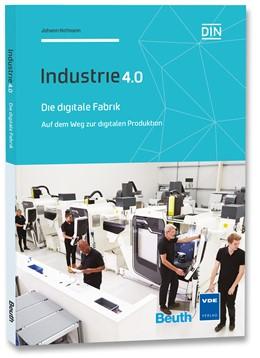 Abbildung von Hofmann   Die digitale Fabrik   Neuerscheinung   2016   Auf dem Weg zur digitalen Prod...