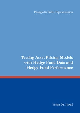 Abbildung von Ballis-Papanastasiou | Testing Asset Pricing Models with Hedge Fund Data and Hedge Fund Performance | 2016 | 453