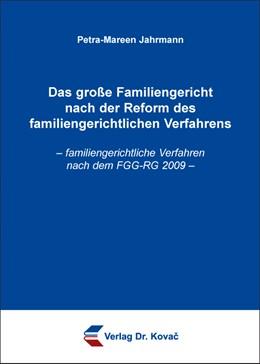 Abbildung von Jahrmann | Das große Familiengericht nach der Reform des familiengerichtlichen Verfahrens | 2016 | – familiengerichtliche Verfahr... | 55