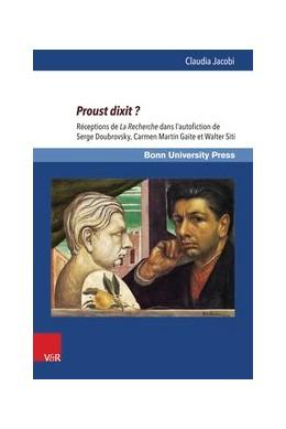 Abbildung von Jacobi | Proust dixit ? | 1. Auflage | 2016 | beck-shop.de